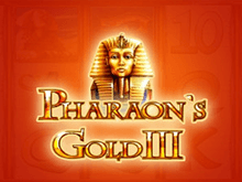Автоматы Вулкана Pharaohs Gold III